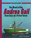 The Wreck of the Andrea Gail, Gillian Houghton, 0823936775