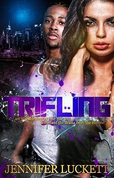Trifling by [Luckett, Jennifer]