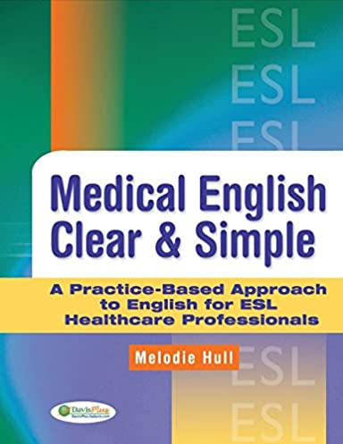 Medical english previous next array medical english clear u0026 simple a practice based approach to english rh amazon com fandeluxe Choice Image