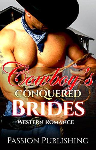 Cowboy's Conquered Brides