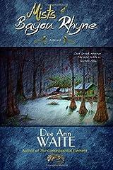 Mists of Bayou Rhyne Paperback