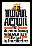 Indian Action, Stuart Mitchner, 0316575305