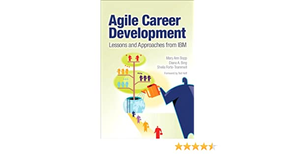 Amazon com: Agile Career Development: Lessons and Approaches