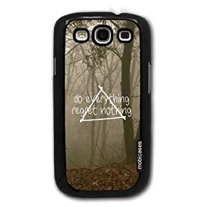 Hipster Quote - Do Everything Regret Nothing Misty Woods - Protective Designer BLACK Case - Fits Samsung Galaxy S4 i9500
