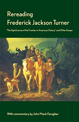 Rereading Frederick Jackson Turner: