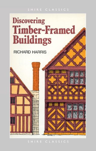 Discovering Timber-framed Buildings (Shire Discovering)