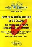 Image de Les QCM de mathématiques et de calcul : Aux concours d'entrée des écoles de commerce, masters - I