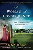 A Woman of Consequence, Anna Dean, 1250020859