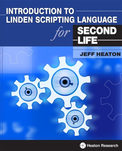 Introduction to Linden Scripting Language for Second Life by Brand: Heaton Research, Inc.