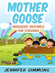 Nursery Rhymes for Children - Complete Mother Goose Nursery Rhymes Collection (English Edition)