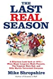 The Last Real Season, Mike Shropshire, 0446401544