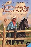 Justin and the Best Biscuits in the World, Mildred Pitts Walter, 0061958913