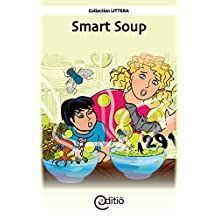 Smart Soup: Little town of Shush!