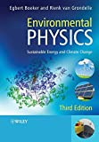 img - for By Egbert Boeker - Environmental Physics: Sustainable Energy and Climate Change (3rd Edition) (2011-10-04) [Paperback] book / textbook / text book