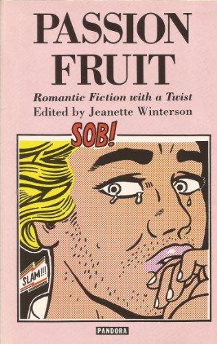 Passion Fruit: Romantic Fiction With a Twist (Pandora press fiction)