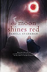 The Moon Shines Red: A Fantasy Romance Novel (Heart of Darkness Book 1)