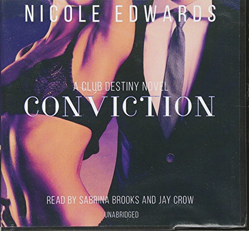 Conviction: A Club Destiny Novel, Book 1 by Blackstone Audiobooks