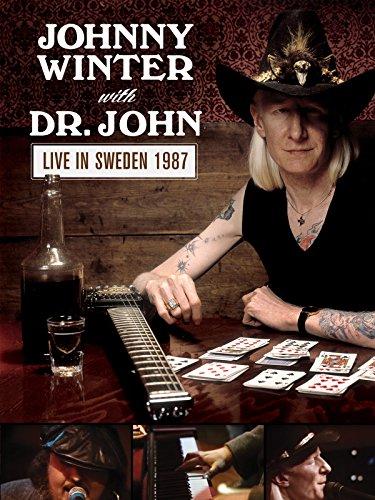 Johnny Winter & Dr. John - Live In Sweden 1987