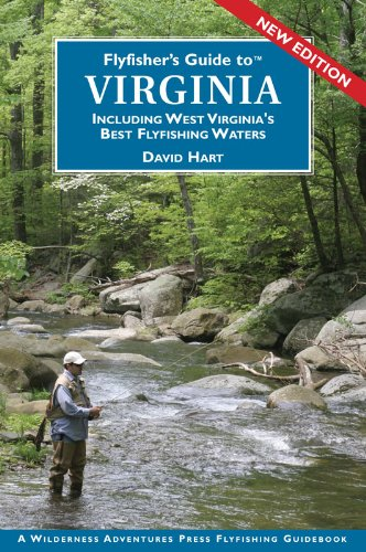 Flyfisher's Guide to Virginia, including West Virginia