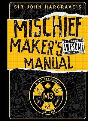 Sir John Hargrave's Mischief Maker's - Mischief Makers