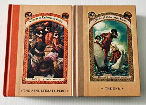2 Books! A Series of Unfortunate Events: (Vol.12 & 13) ~The Penultimate Peril & The End (A Series Of Unfortunate Events The Penultimate Peril)