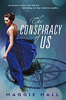 The Conspiracy of Us by [Hall, Maggie]