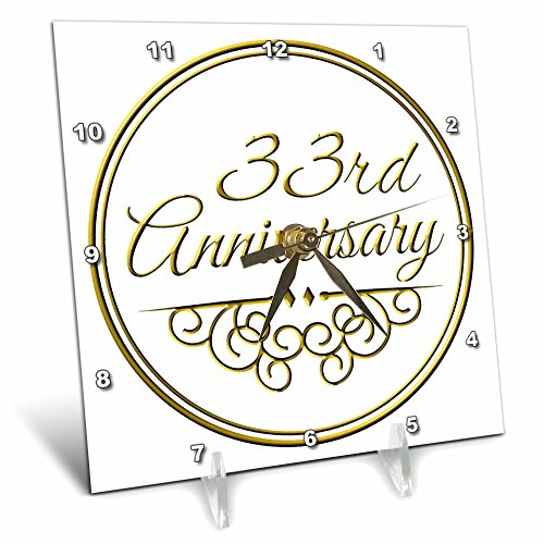 3dRose dc_154475_1 33rd Anniversary Gift Gold Text for Celebrating Wedding Anniversaries 33 Years Married Together Desk Clock, 6 by 6