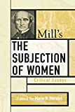img - for Mill's The Subjection of Women: Critical Essays (Critical Essays on the Classics Series) book / textbook / text book