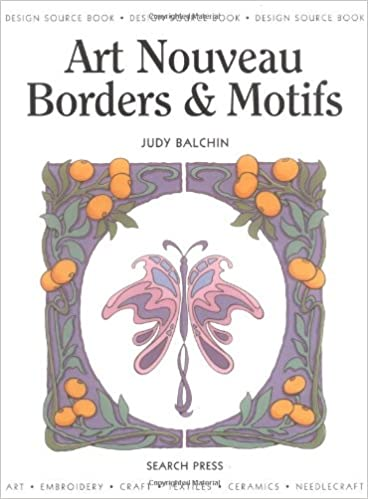 Art Nouveau Borders Motifs Design Source Books Judy Balchin 9781844481026 Amazon
