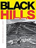 Black Hills Ghost Towns