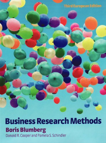 Business Research Methods. Boris Blumberg, Donald R. Cooper and Pamela S. Schindler