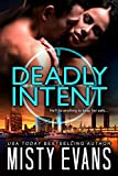 Deadly Intent (A SCVC Taskforce Romantic Suspense Book 4)