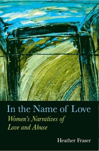 In the Name of Love: Women With Chronic Illness Theorize Their Lives