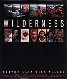 Wilderness, Russell A. Mittermeier and Cristina Goettsch Mittermeier, 9686397698