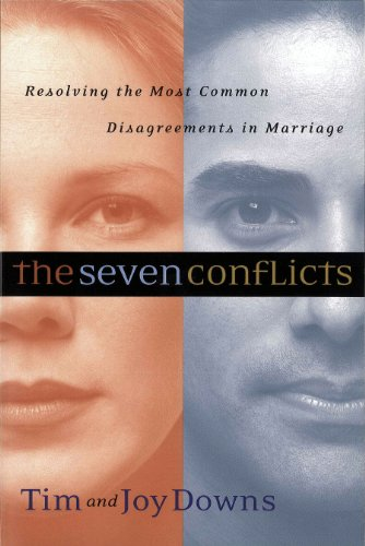The seven conflicts resolving the most common disagreements in the seven conflicts resolving the most common disagreements in marriage by downs tim fandeluxe Image collections