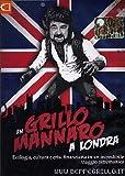 Un Grillo mannaro a Londra. Ecologia, cultura e crisi finanziaria in un incredibile viaggio oltremanica. DVD
