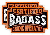 (2) Badass CRANE OPERATOR Hard Hat Stickers | Motorcycle Helmet Decals | Bad Ass Heavy Equipment Bulldozer Dozer Crane Forklift Truck Excavator CAT Deere Roughneck Welder Labels Badges
