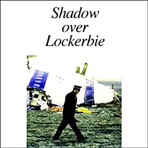 Shadow Over Lockerbie Radio/TV Program