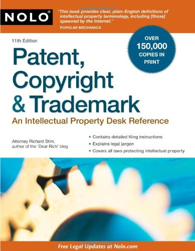 Patent, Copyright & Trademark: An Intellectual Property Desk Reference by Brand: NOLO