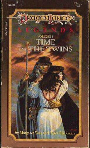 Time of the Twins Legends 1 (Dragonlance Legends Trilogy, Vol 1)