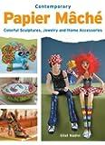 Contemporary Papier Mache