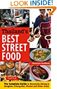 #6: Thailand's Best Street Food: The Complete Guide to Streetside Dining in Bangkok, Chiang Mai, Phuket and Other Areas