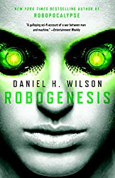Robogenesis: A Novel (Vintage Contemporaries)