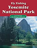 Search : Fly Fishing Yosemite National Park: An excerpt from Fly Fishing California