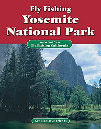Fly fishing yosemite national park an excerpt for Fly fishing yosemite