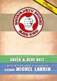 Kyoshi Michel Laurin Prepares You For Green & Blue Belt