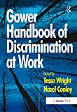 Gower Handbook of Discrimination at Work (English Edition)