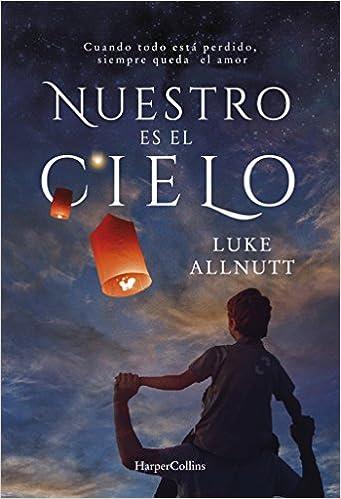 Nuestro es el cielo, Luke Allnutt 517padjm9sL._SX339_BO1,204,203,200_