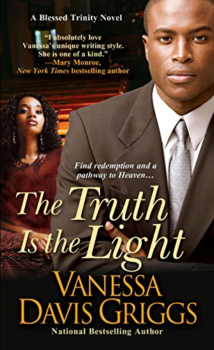 Vanessa Light - The Truth Is The Light (Blessed Trinity Book 6)