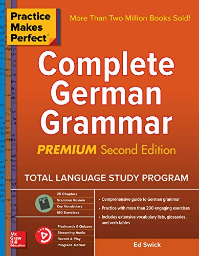 Practice Makes Perfect Complete German Grammar, 2nd Edition (English Edition)